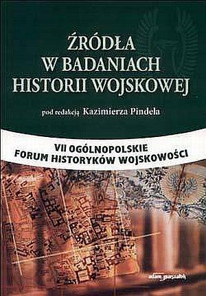 Źródła w badaniach historii wojskowej - okładka książki
