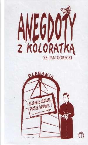 Anegdoty z koloratką - okładka książki