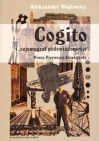 Cogito i sejsmograf podświadomości - okładka książki