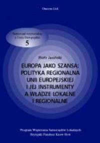 Europa jako szansa: polityka regionalna - okładka książki