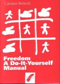 Freedom. Do-It-Yourself Manual - okładka książki