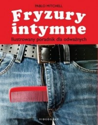 Fryzury intymne. Ilustrowany poradnik dla odważnych - okładka książki