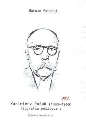 Kazimierz Pużak 1883-1950. Biografia - okładka książki