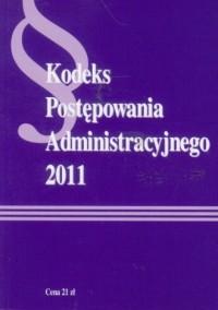 Kodeks Postępowania Administracyjnego 2011 - okładka książki