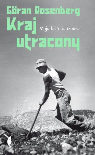 Kraj utracony. Moja historia Izraela - okładka książki