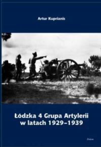 Łódzka 4 Grupa Artylerii w latach 1929-1939 - okładka książki