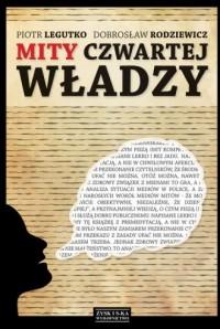 Mity czwartej władzy - Dobrosław - okładka książki