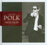 Mój film Piotr Polk (+ 2 CD) - okładka płyty