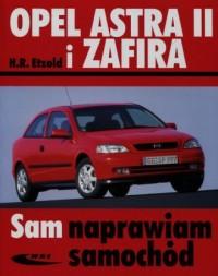 Opel Astra II i Zafira. Seria: Sam naprawiam samochód - okładka książki