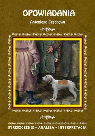 Opowiadania Antoniego Czechowa. - okładka podręcznika