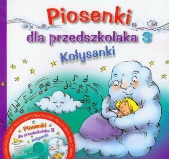 Piosenki dla przedszkolaka 3. Kołysanki - okładka książki