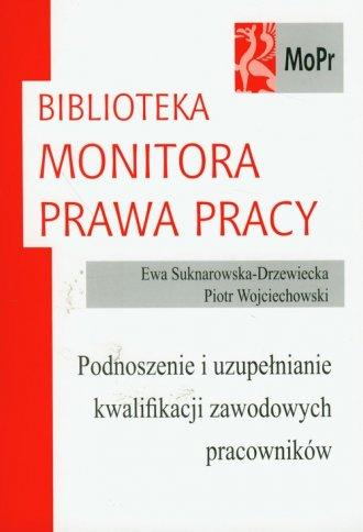 Podnoszenie i uzupełnianie kwalifikacji - okładka książki