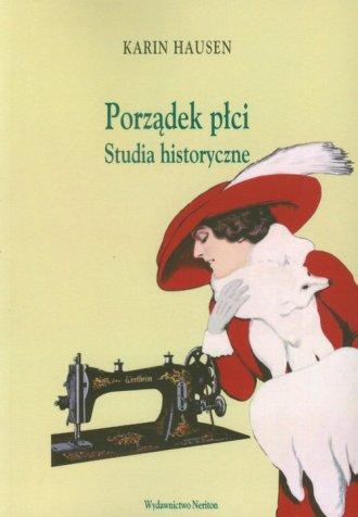 Porządek płci. Studia historyczne - okładka książki