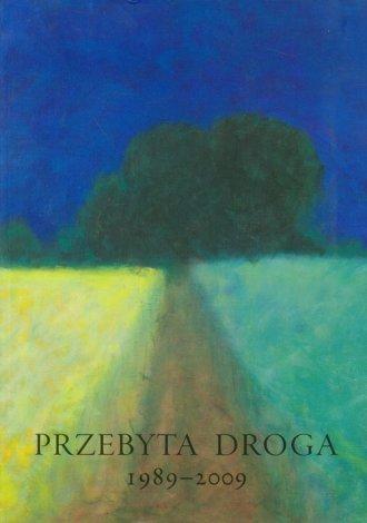 Przebyta droga 1989-2009 - okładka książki