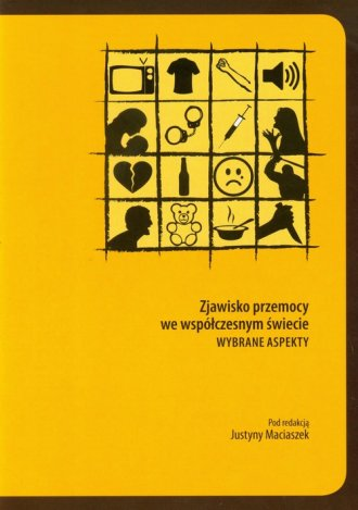 Zjawisko przemocy we współczesnym - okładka książki