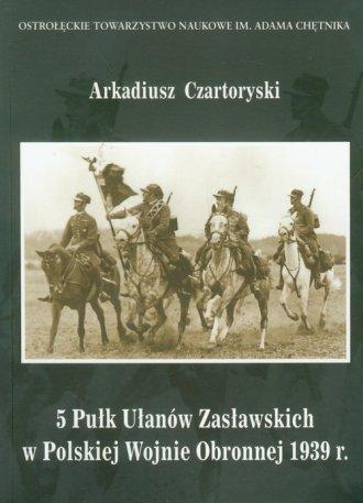 5 Pułk Ułanów Zasławskich w Polskiej - okładka książki