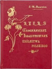 Atlas geograficzny ilustrowany - zdjęcie reprintu, mapy