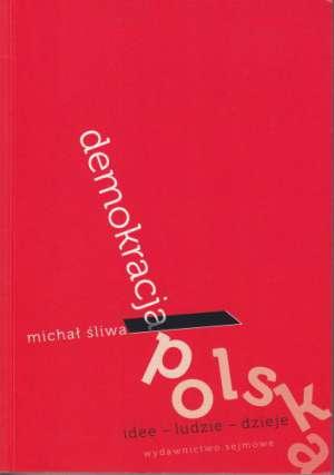 Demokracja polska. Idee - ludzie - okładka książki