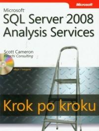 Microsoft SQL Server 2008. Analysis Services. Krok po kroku (+ CD) - okładka książki