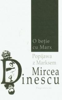 O betie cu Marx. Popijawa z Marksem - okładka książki