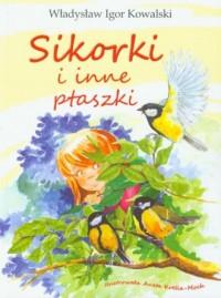 Sikorki i inne ptaszki - okładka książki