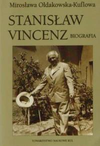 Stanisław Vincenz. Biografia - okładka książki