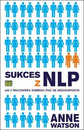 Sukces z NLP. Jak z pracownika - okładka książki