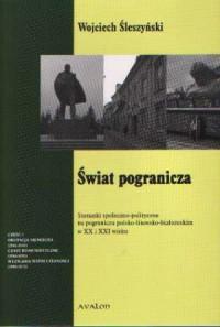 Świat pogranicza - Wojciech Śleszyński - okładka książki
