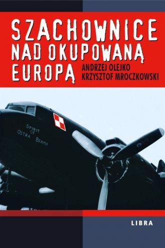 Szachownice nad okupowaną Europą - okładka książki