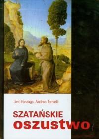 Szatańskie oszustwo - o. Livio Fanzaga - okładka książki