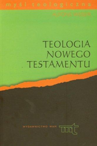 Teologia Nowego Testamentu. Seria: - okładka książki