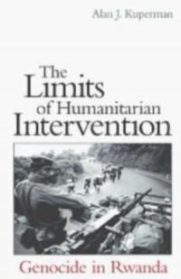 The Limits of Humanitarian Intervention: Genocide in Rwanda - okładka książki