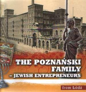 The Poznański Family-Jewish Entrepreneurs - okładka książki