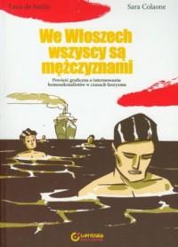 We Włoszech wszyscy są mężczyznami - okładka książki
