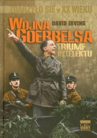 Wojna Goebbelsa - triumf intelektu - okładka książki