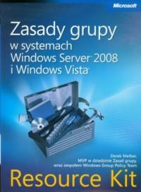 Zasady grupy w systemach Windows Server 2008 i Windows Vista Resource Kit (+ CD) - okładka książki
