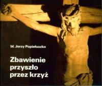 Zbawienie przyszło przez krzyż - okładka książki