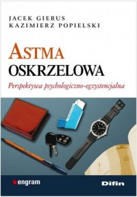 Astma oskrzelowa. Perspektywa psychologiczno-egzystencjalna - okładka książki