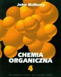 Chemia organiczna. Tom 4 - John - okładka książki