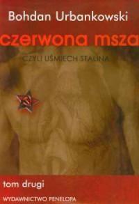 Czerwona msza czyli uśmiech Stalina. Tom 2 - okładka książki