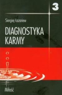 Diagnostyka karmy 3. Miłość - okładka książki