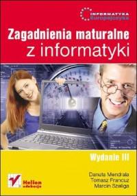 Informatyka Europejczyka. Zagadnienia maturalne z informatyki - okładka podręcznika