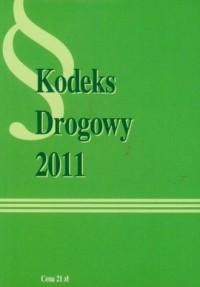 Kodeks drogowy 2011 - okładka książki