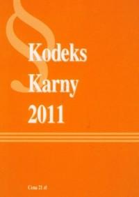 Kodeks karny 2011 - okładka książki