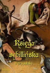 Księga sybillińska o przyszłości - okładka książki