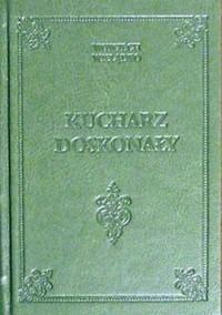 Kucharz doskonały - Wojciech Wielądko - zdjęcie reprintu, mapy