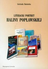 Literacki portret Haliny Popławskiej - okładka książki