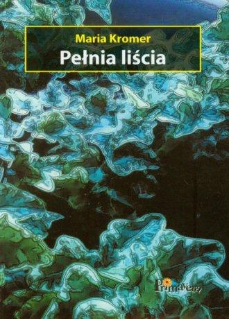 Pełnia liścia - okładka książki