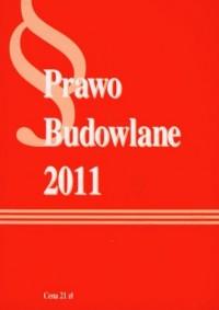 Prawo budowlane 2011 - okładka książki