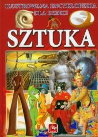 Sztuka Ilustrowana encyklopedia dla dzieci - okładka książki